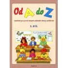 Od A do Z, 2. díl – slabikář pro 1. stupeň základní školy praktické