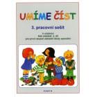 Umíme číst, 3. pracovní sešit k učebnici Náš slabikář, 2. díl pro první stupeň základní školy speciální