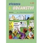 Výchova k občanství, 4. díl, učebnice pro 2. stupeň ZŠ praktické