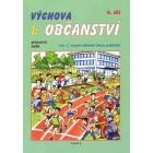 Výchova k občanství, 4. díl, pracovní sešit pro 2. stupeň ZŠ praktické