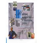 Malířské, natěračské a lakýrnické práce, technologie – 2. díl (pro 2. a 3. ročník OU)